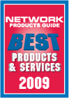 NETWORK PRODUCTS GUIDE Best Products & Services 2009